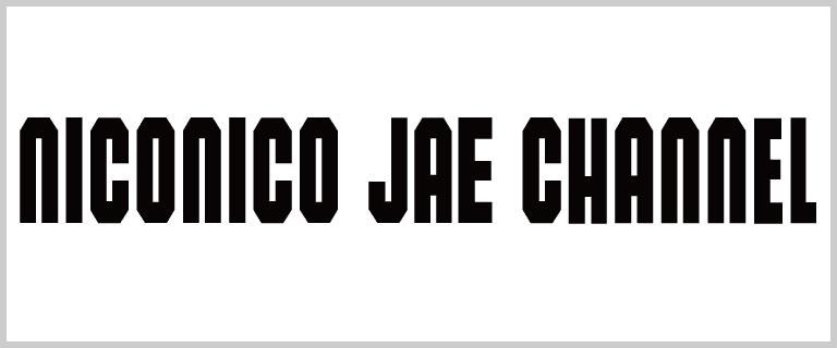 niconico JAE CHANNEL